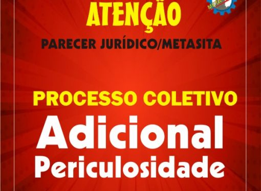 INFORMAÇÕES SOBRE PROCESSO COLETIVO DE COBRANÇA DE DIFERENÇA DE ADICIONAL DE PERICULOSIDADE CONTRA APERAM