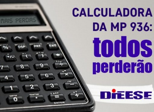 Dieese lança calculadora de Perda de Rendimentos (MP 936)